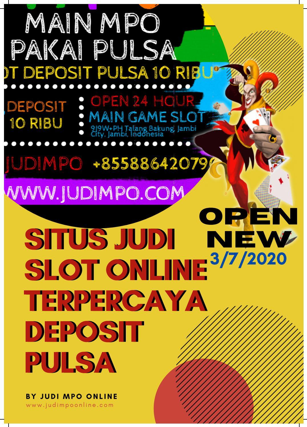 Situs Judi Slot Online Terpercaya Deposit Pulsa By Situs Slot Judi Mpo Online 24 Jam Terbaru Di Indonesia Issuu