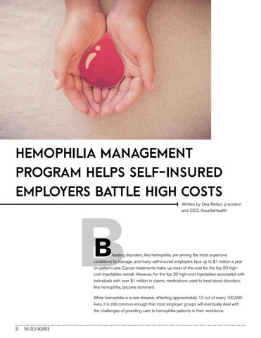 Page 32 of HEMOPHILIA MANAGEMENT PROGRAM HELPS SELF-INSURED EMPLOYERS BATTLE HIGH COSTS