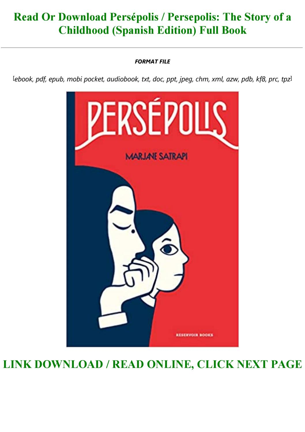 E Book Download Persa C Polis Persepolis The Story Of A Childhood Spanish Edition Full Online By Princess4545 Issuu