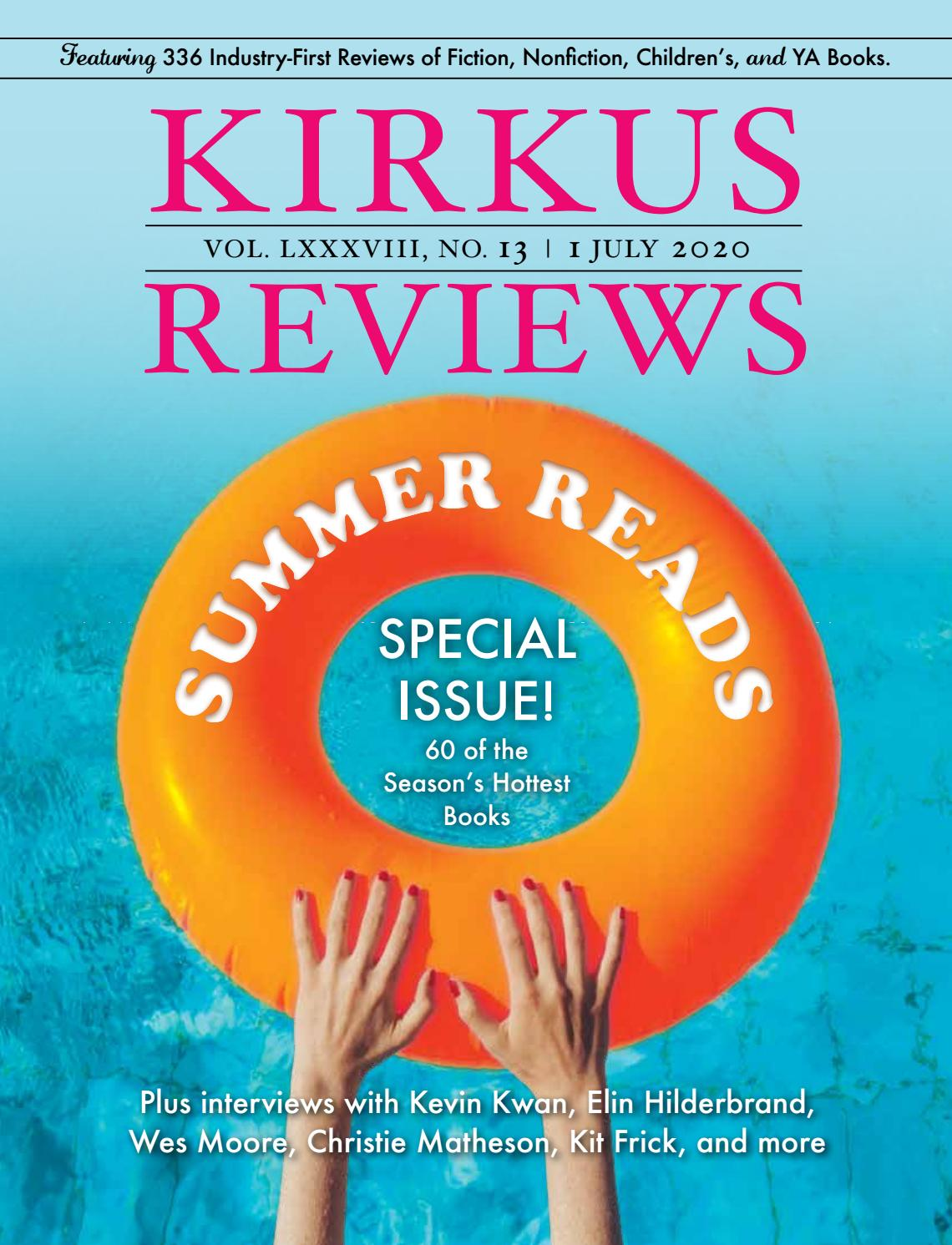July 1, 2020: Volume LXXXVIII, No 13 by Kirkus Reviews - issuu