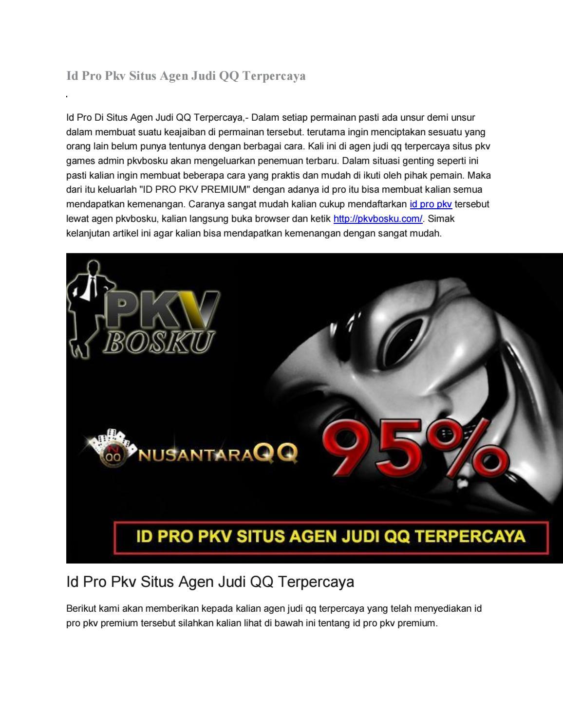 Id Pro Pkv Situs Agen Judi Qq By Nusantaraqq Issuu