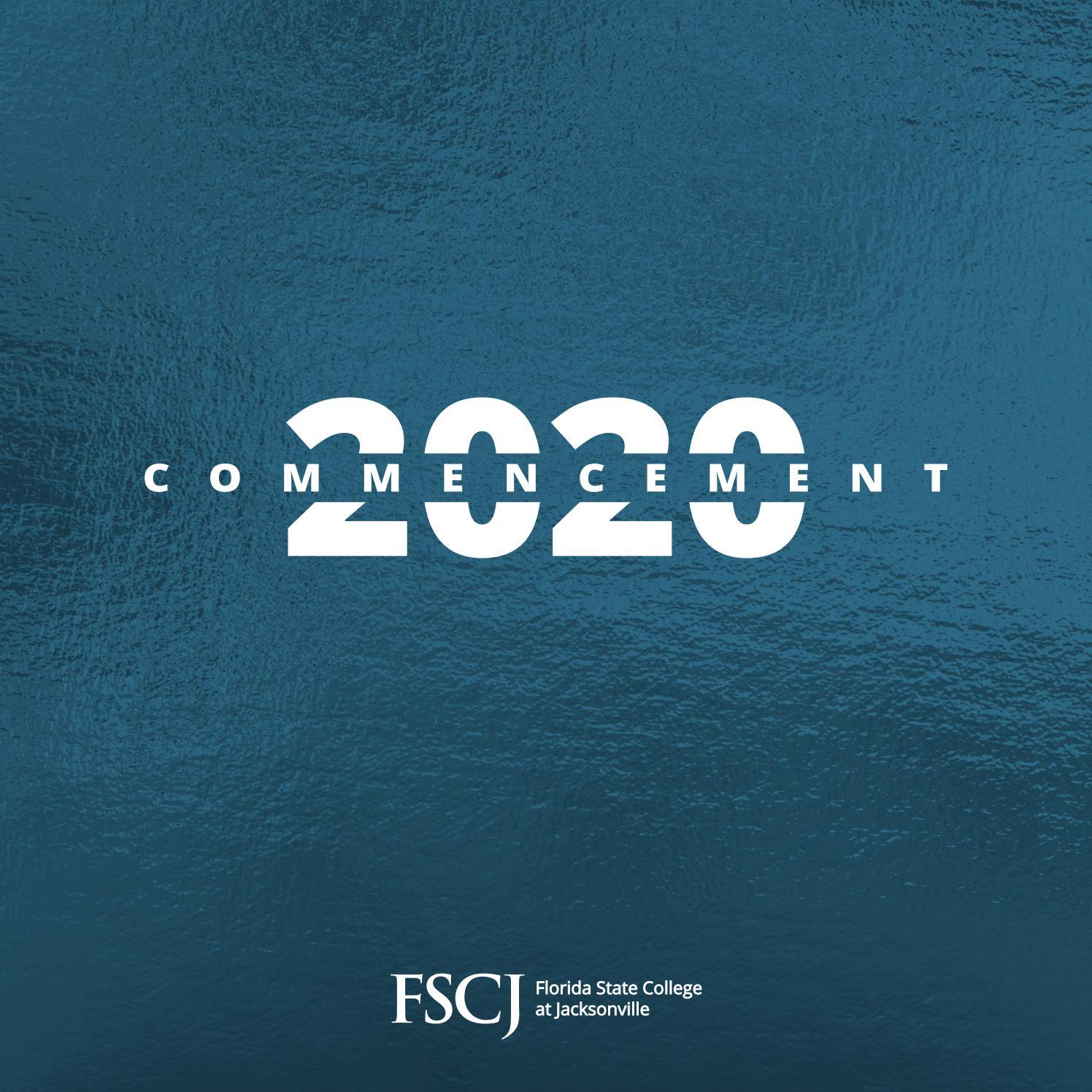 Commencement 2020 Program By Fscjpublications Issuu