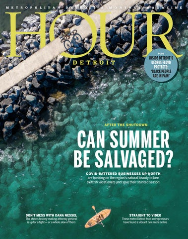 Hour Detroit July 2020 By Hour Media Issuu