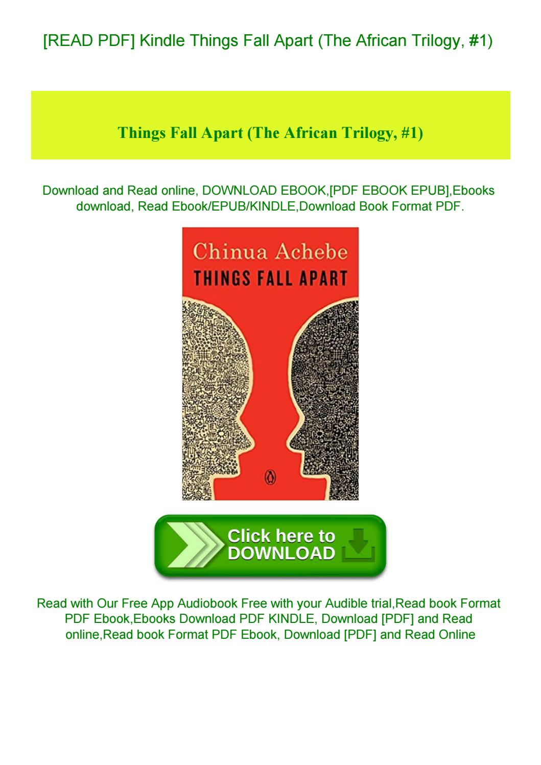 Read Pdf Kindle Things Fall Apart The African Trilogy 1 Read By Shirley Rodrigueze Issuu