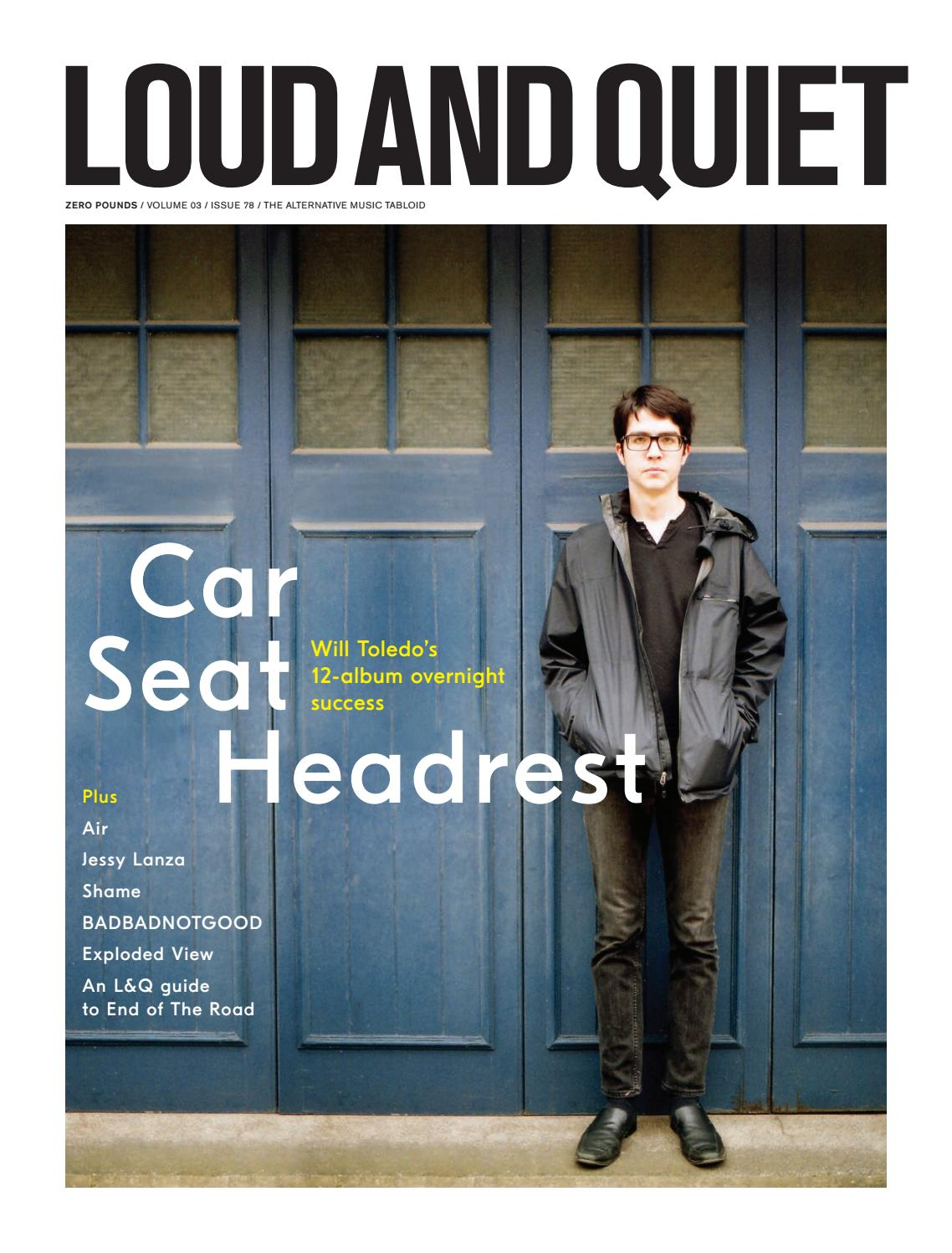 Loud And Quiet 78 Car Seat Headrest By Loudandquiet Issuu