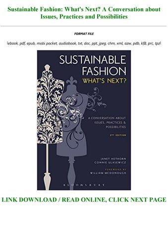 Ebook P D F Sustainable Fashion What S Next A Conversation About Issues Practices And Possibi By Zariah4545 Issuu
