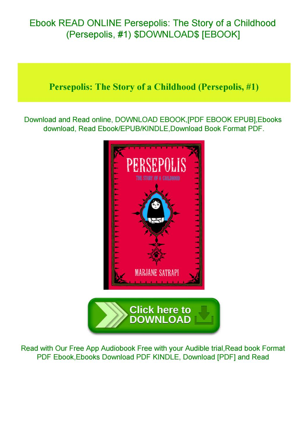 Ebook Read Online Persepolis The Story Of A Childhood Persepolis 1 Download Ebook By Sylvia Newkirk Issuu