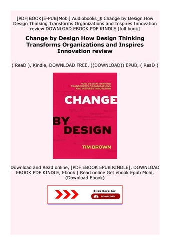 Change By Design How Design Thinking Transforms Organizations And Inspires Innovation Review By Azsedxdygfxa Issuu