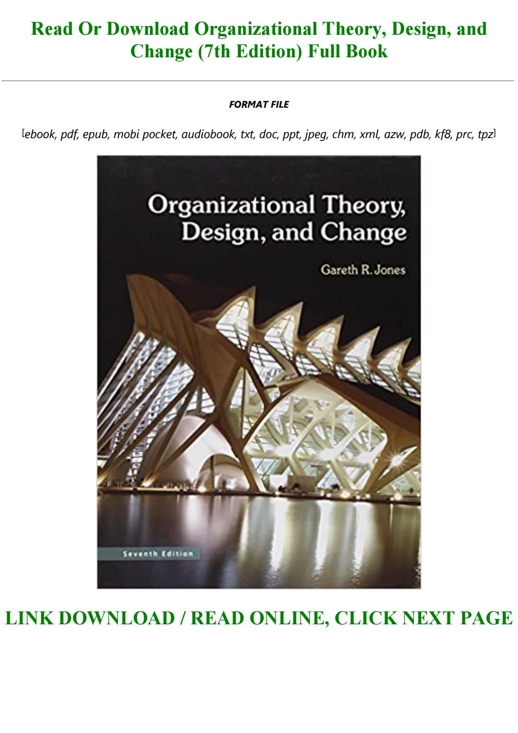 Download Read Organizational Theory Design And Change 7th Edition Full Pdf By Katrineziemann1o1 Issuu