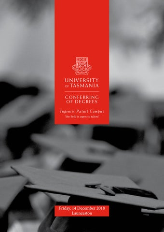 University Of Tasmania Graduation Program Launceston 14 December 2018 By University Of Tasmania Issuu