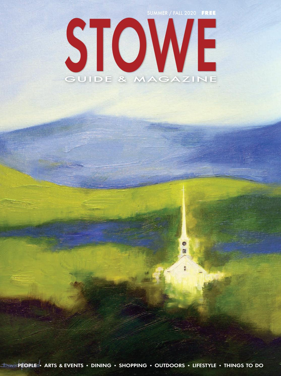 Stowe Guide Magazine Summer Fall 2020 By Stowe Guide Magazine Issuu
