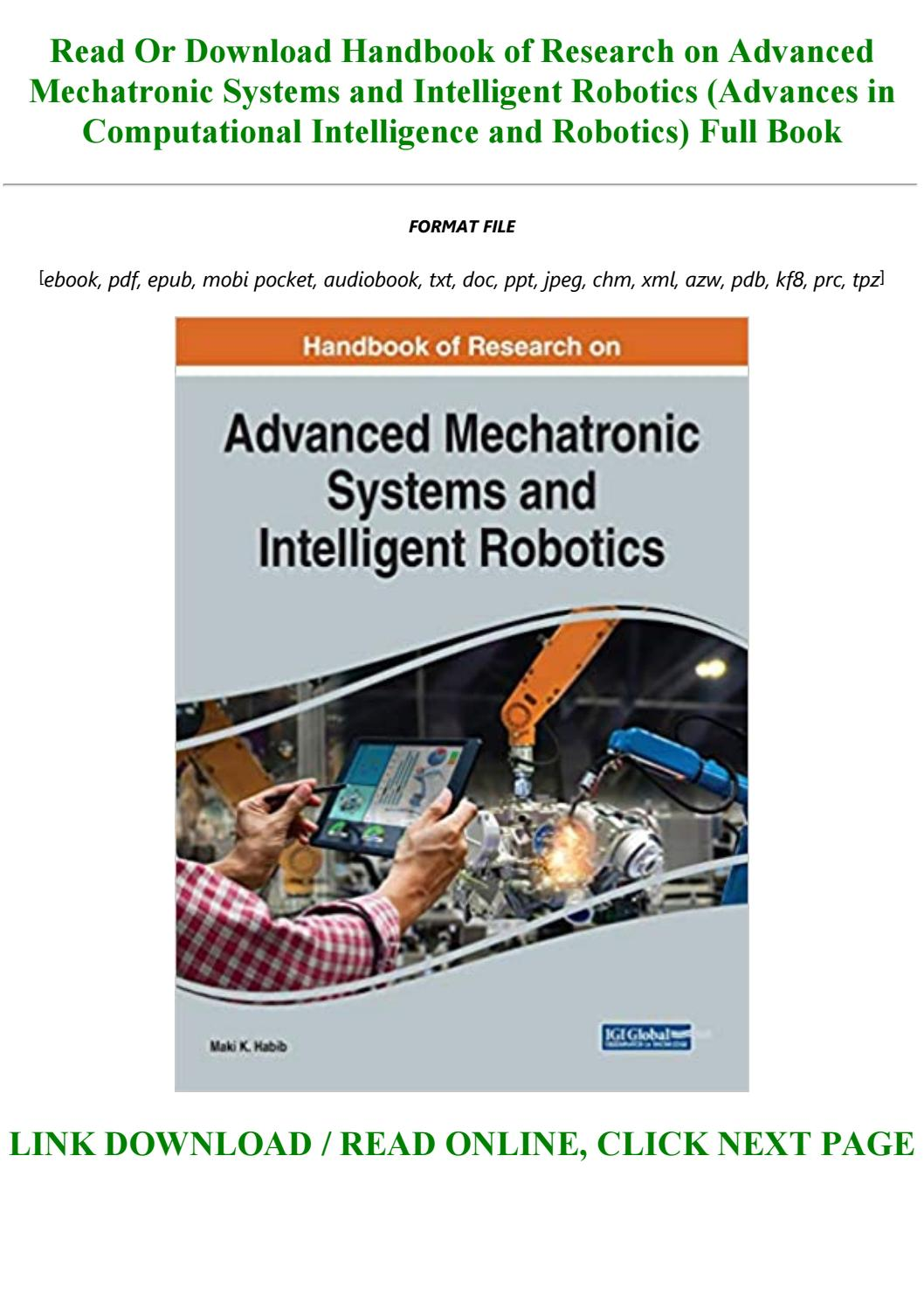 Pdf D O W N L O A D Handbook Of Research On Advanced Mechatronic Systems And Intelligent Robotic By Lonnitzsche1o1 Issuu