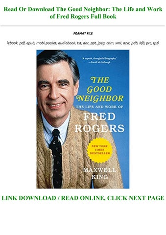 Bestsellers Read Book Pdf The Good Neighbor The Life And Work Of Fred Rogers Full By Aishaoke213 Issuu