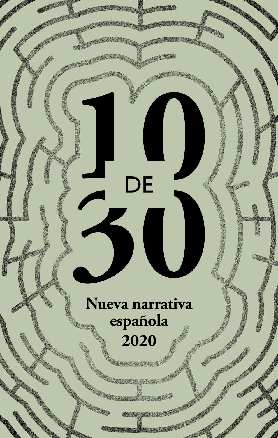 10 De 30 Nueva Narrativa Española 2020 By Aecid Publicaciones Issuu