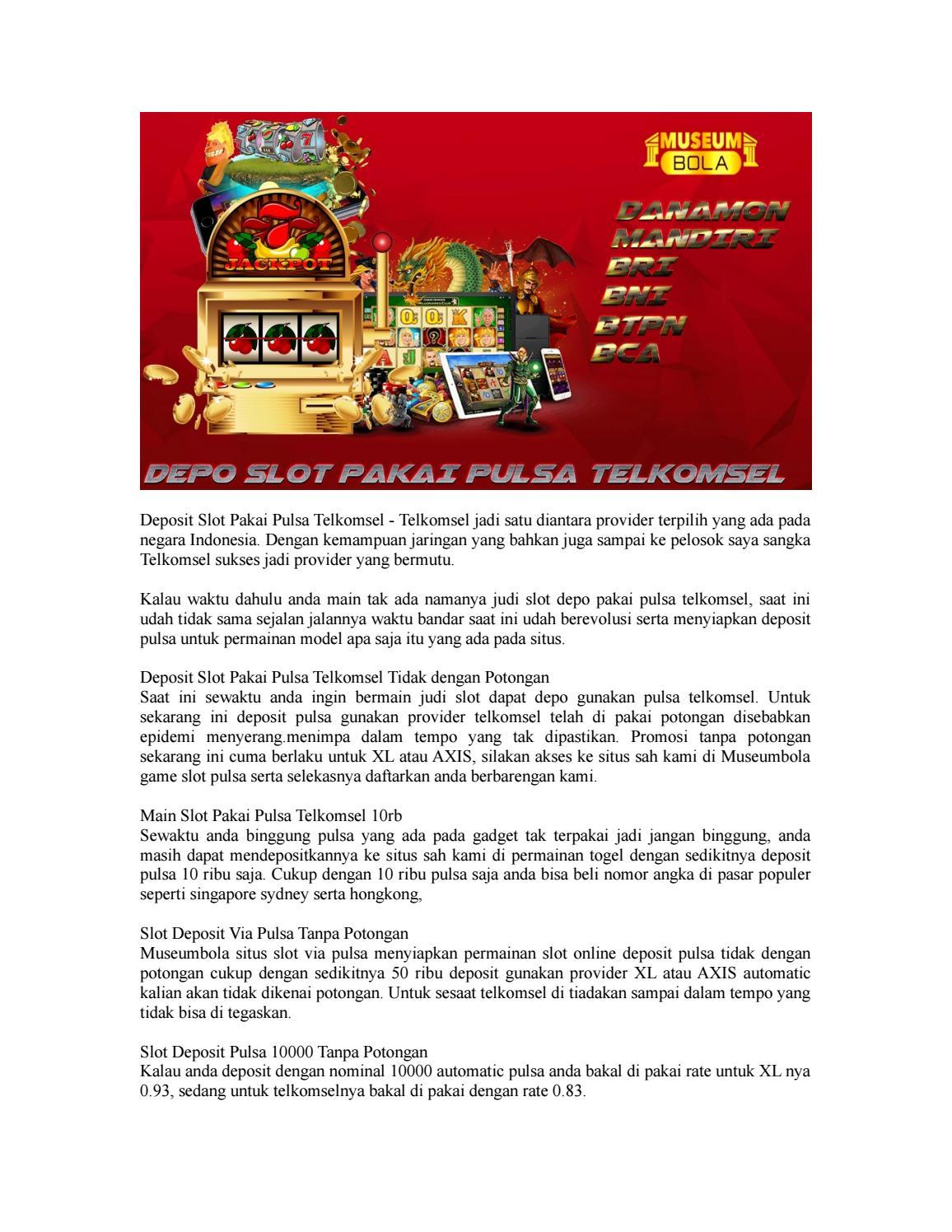 Deposit Slot Pakai Pulsa Telkomsel By Mind Yourhead Issuu