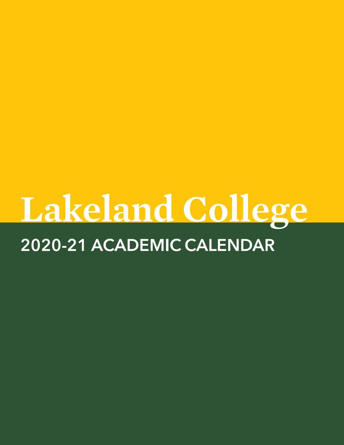 University Of Utah Academic Calendar Fall 2022.2020 21 Academic Calendar Lakeland College By Lakeland College Canada Issuu