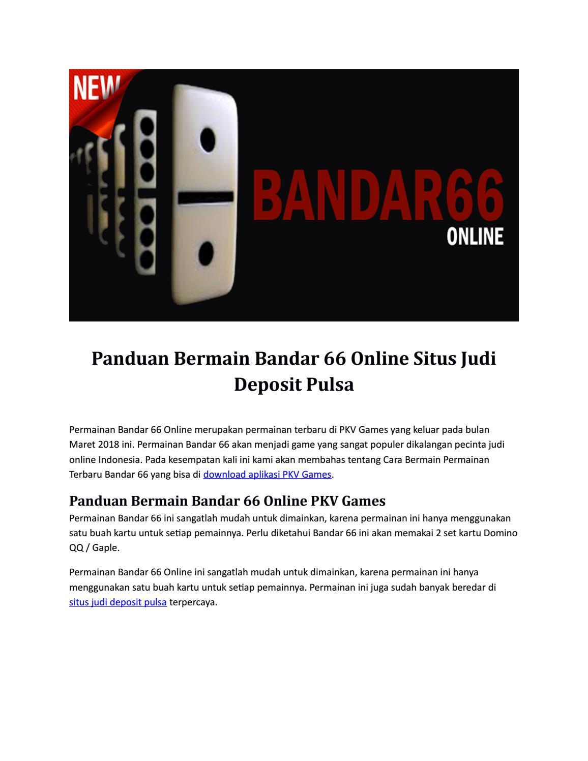 Panduan Bermain Bandar 66 Online Situs Judi Deposit Pulsa By Deana Lucy Issuu