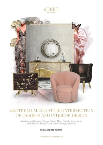2020 Trend Alert At The Intersection Of Fashion And Interior Design By By Koket Issuu