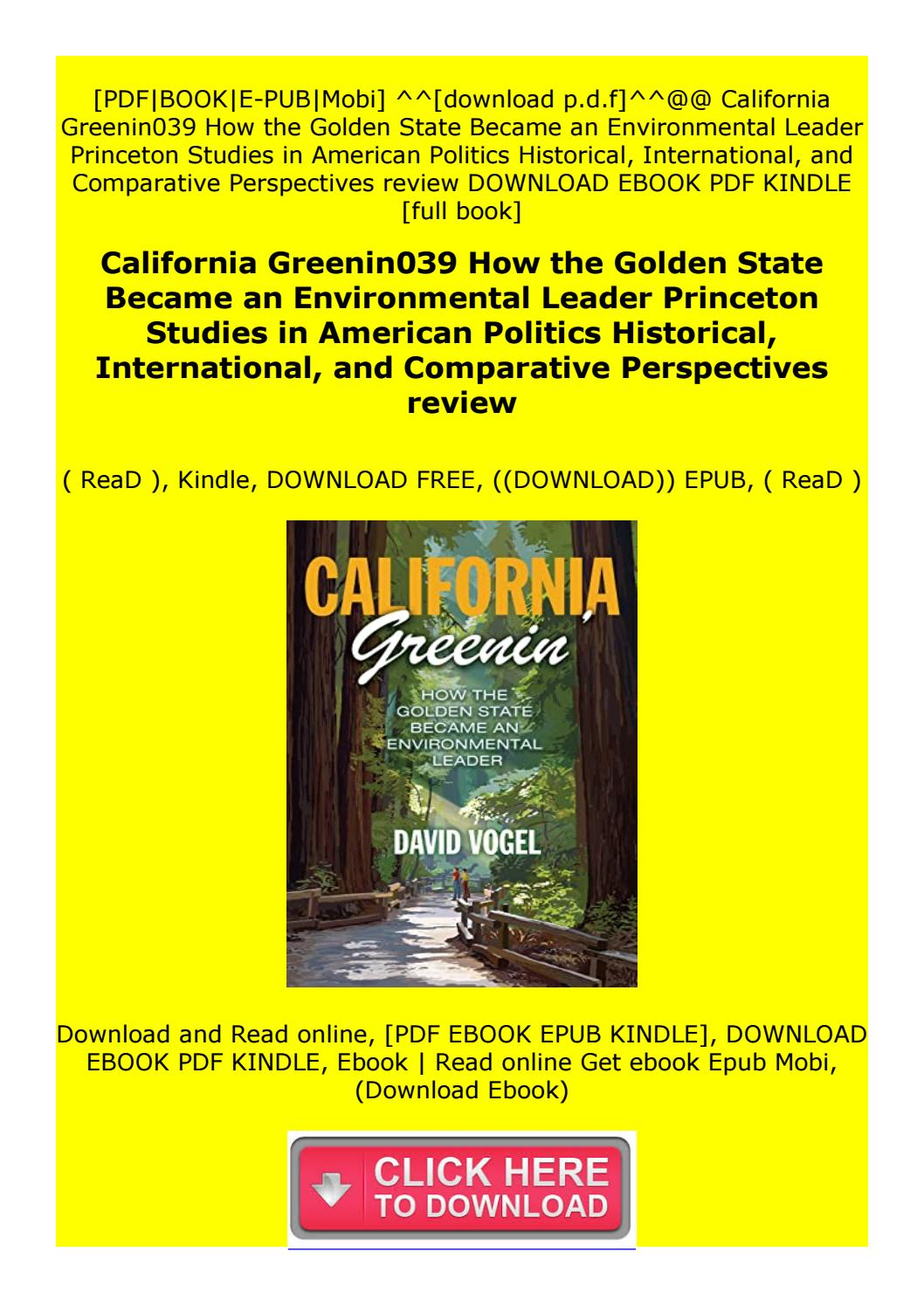 Full Books California Greenin039 How The Golden State Became An Environmental Leader By Fd3ertybnui Issuu