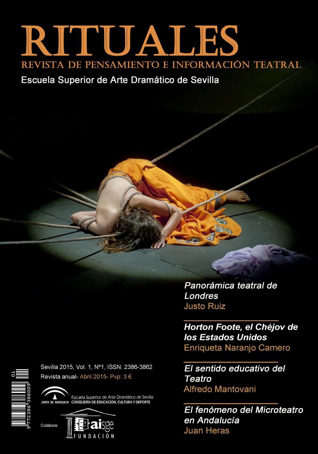 Nº 1 Rituales Revista De Pensamiento E Información Teatral De La Esad De Sevilla 2015 By Revistarituales Issuu