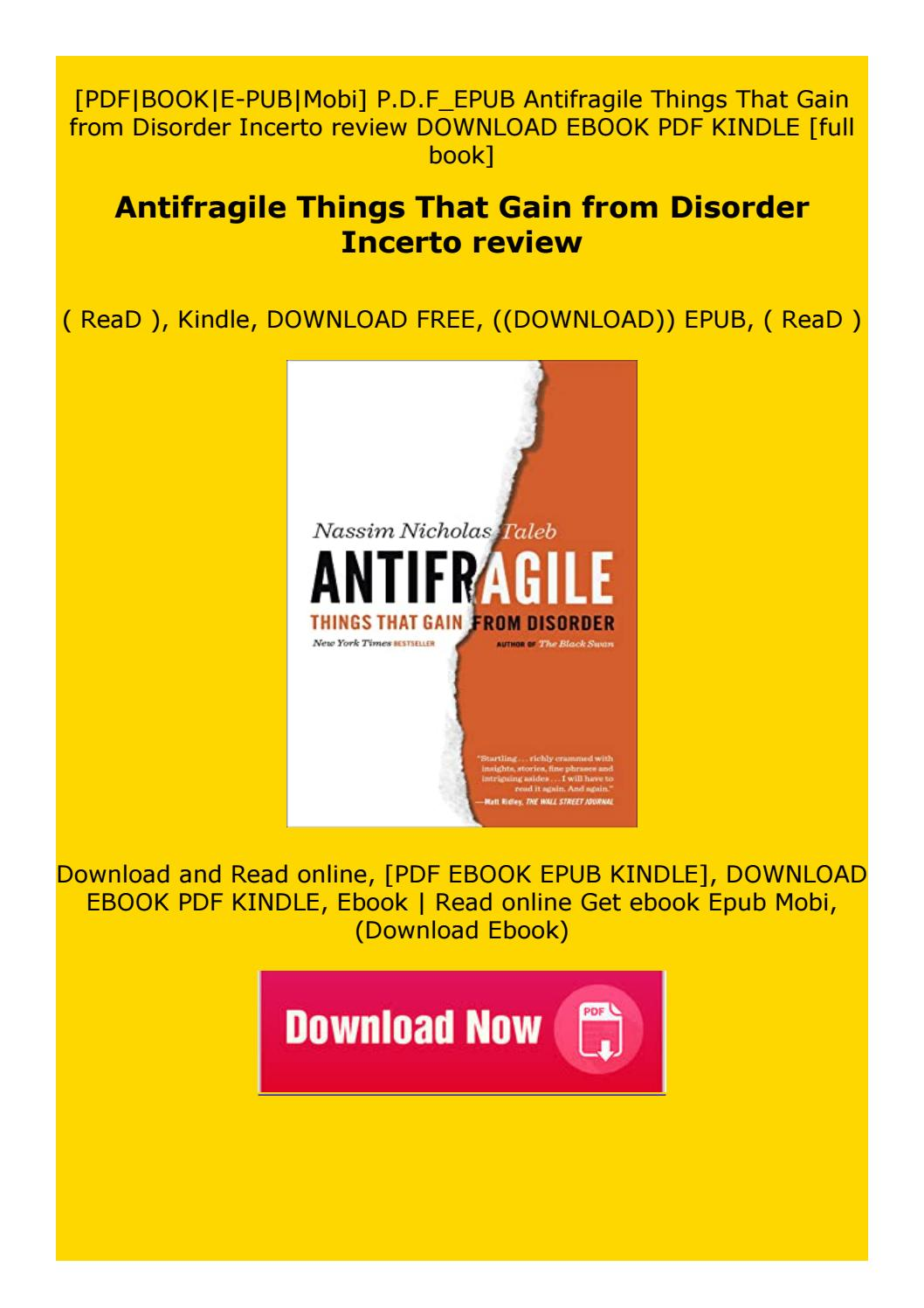 antifragile things that gain from disorder free pdf