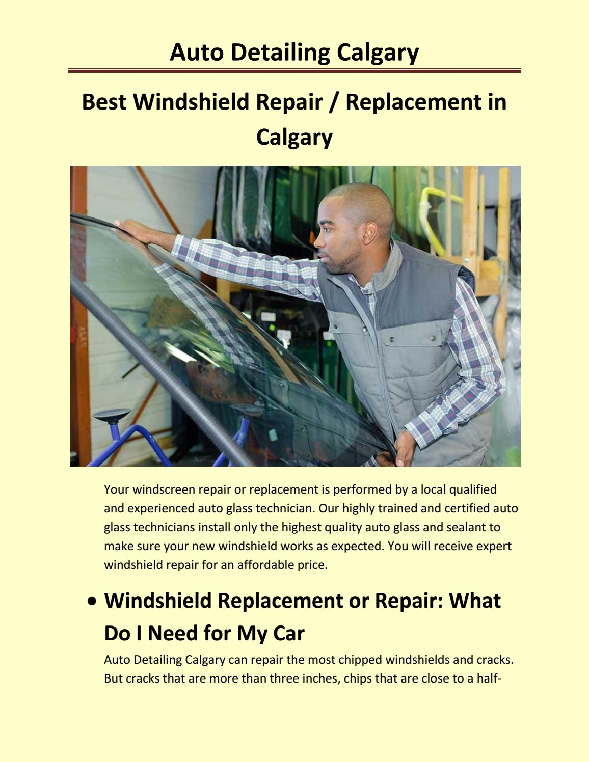 Best Windshield Repair Replacement In Calgary By Cardetailingca Issuu