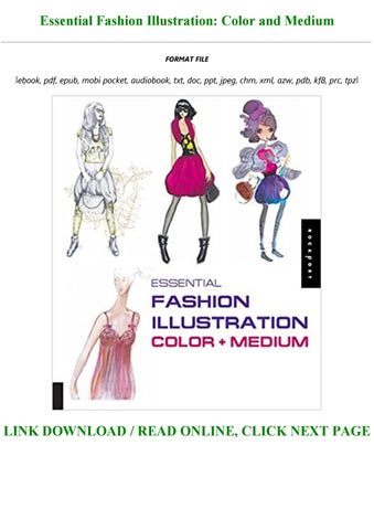 E Book Download Essential Fashion Illustration Color And Medium Full Online By Kaiya4545 Issuu