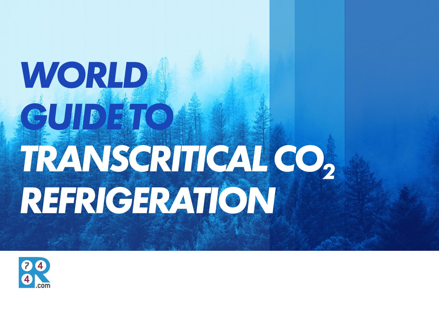 World Guide To Transcritical Co2 Refrigeration By Shecco Issuu