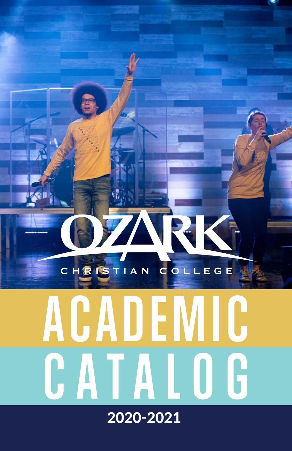 OCC 2020 2021 Academic Catalog by Ozark Christian College   issuu