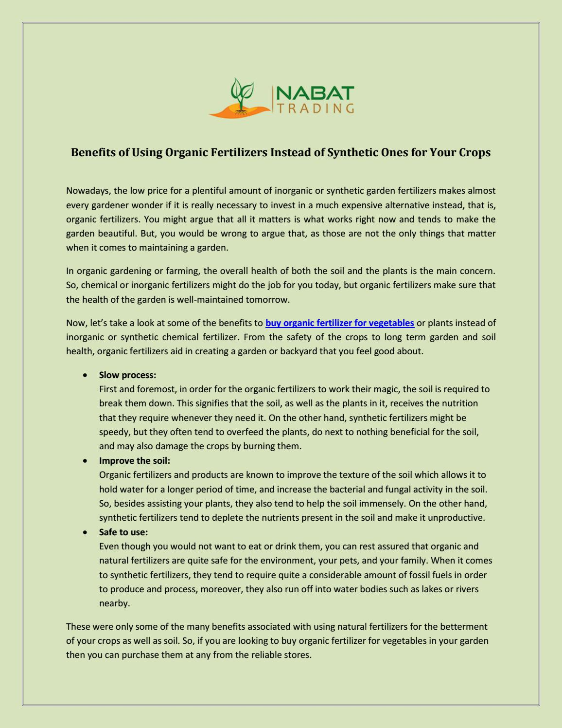 Benefits Of Using Organic Fertilizers Instead Of Synthetic Ones For Your Crops By Nabat Trading Issuu