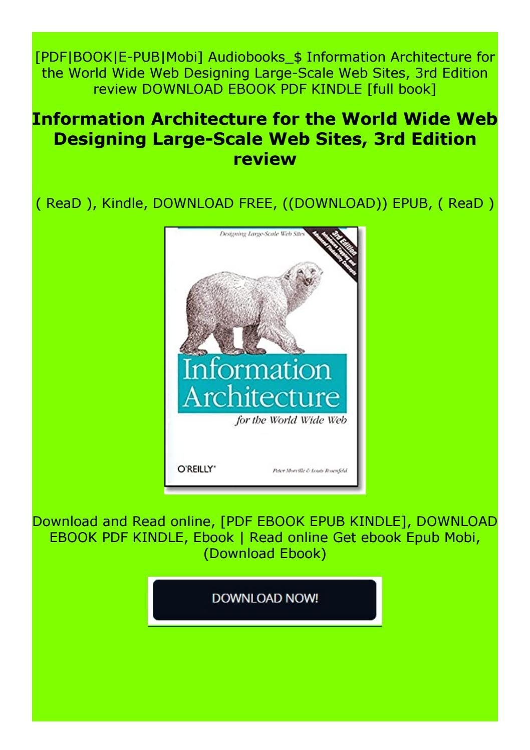 Full Pages Information Architecture For The World Wide Web Designing Large Scale Web Sites By Qstdxtfdzrgzc Issuu