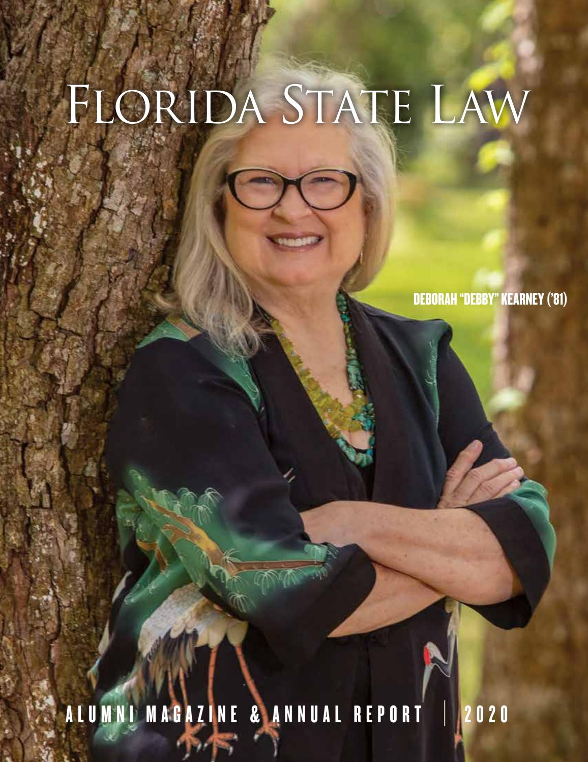2020 Florida State Law Magazine By Florida State University College Of Law Issuu