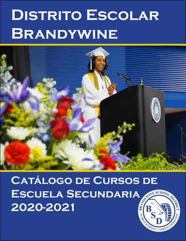 Brandywine School District Course Catalog Spanish Version by