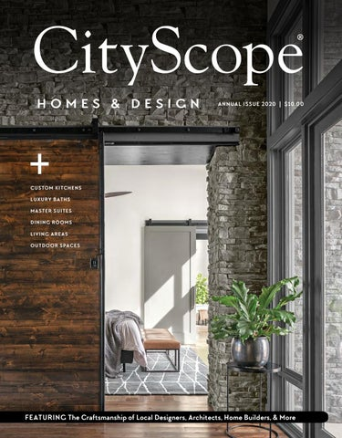 Cityscope Magazine Annual Homes Design Issue 2020 By Cityscope Healthscope Magazines Issuu