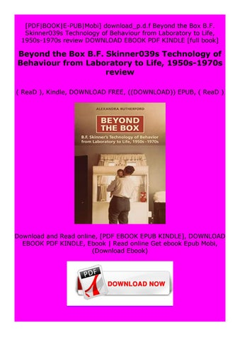 Pdf Beyond The Box B F Skinner039s Technology Of Behaviour From Laboratory To Life By Tfcdrftyt67yu Issuu