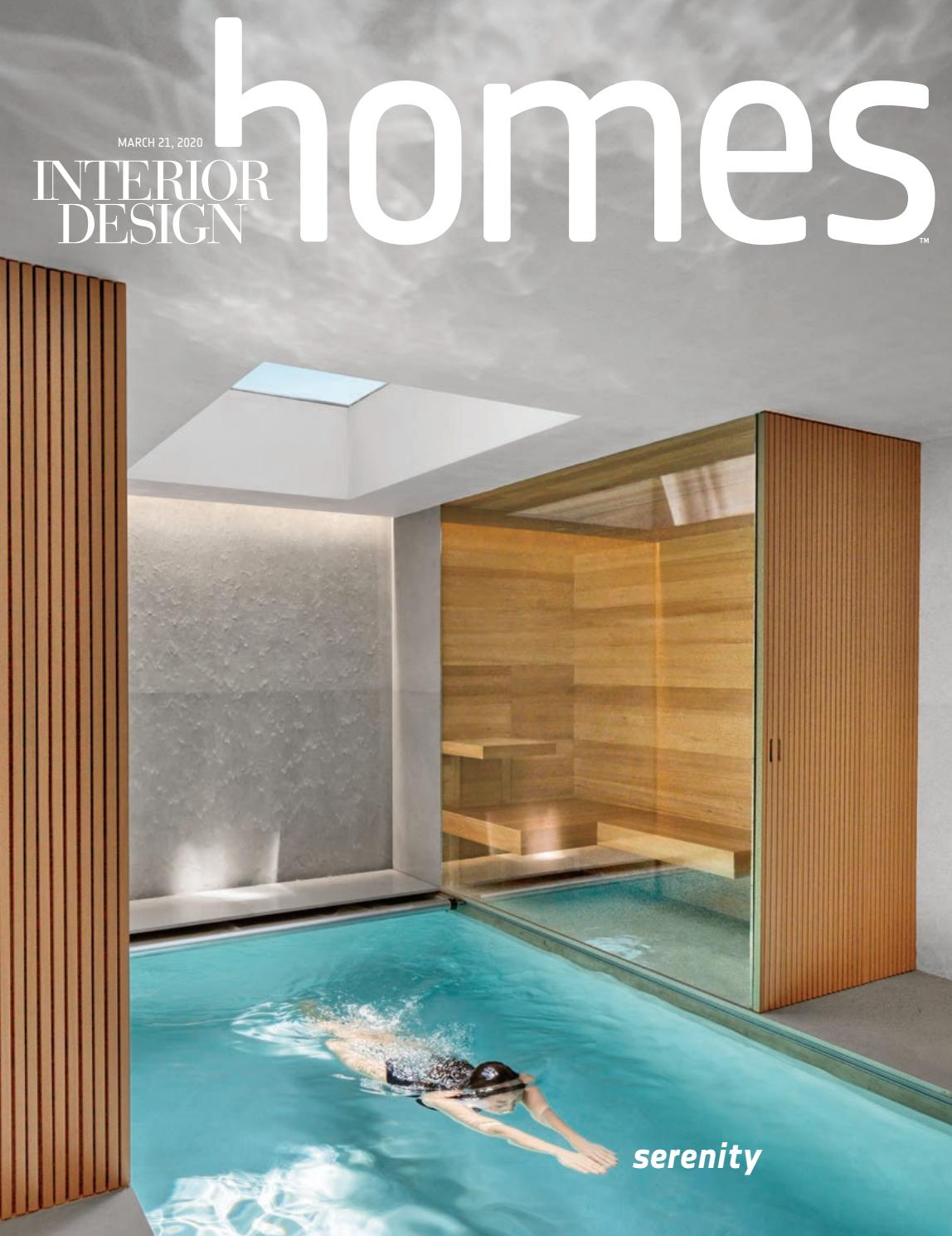 Interior Design Spring Homes 2020 By Interior Design Magazine Issuu