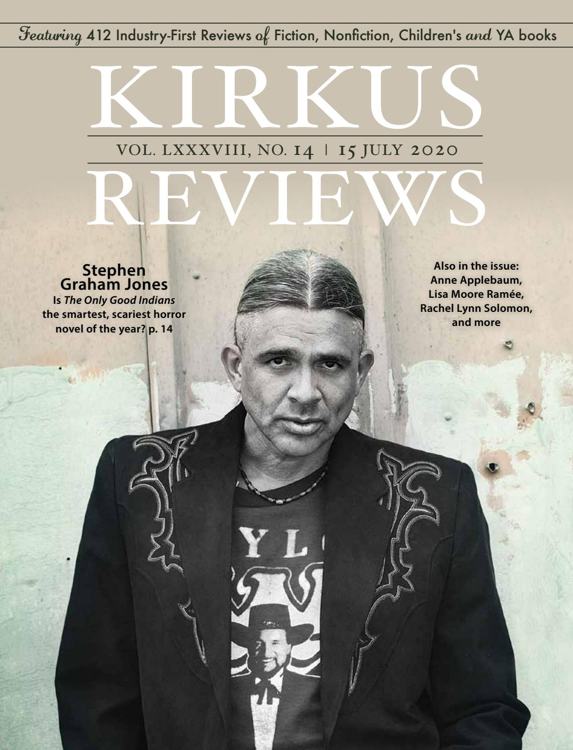 July 15, 2020: Volume LXXXVIII, No 14 by Kirkus Reviews - issuu