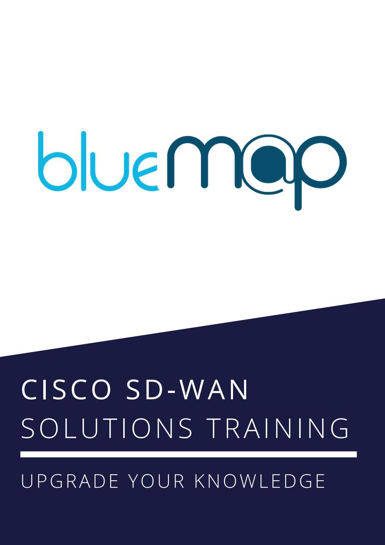 Cisco Sd Wan Deploy Configure Implement Sd Wan Bluemap By Bluemap Training Issuu