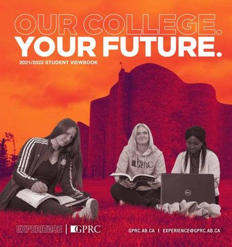 Uofa Calendar 2022.2021 2022 Grande Prairie Regional College Viewbook By Gprc Ab By Gprc Ab Issuu
