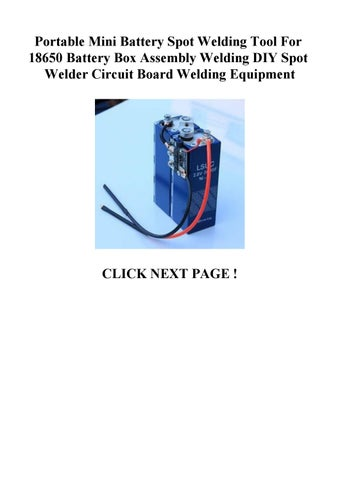 Portable Mini Battery Spot Welding Tool For 18650 Battery Box Assembly Welding Diy Spot Welder Ci By Vxvxztddztdsr Issuu