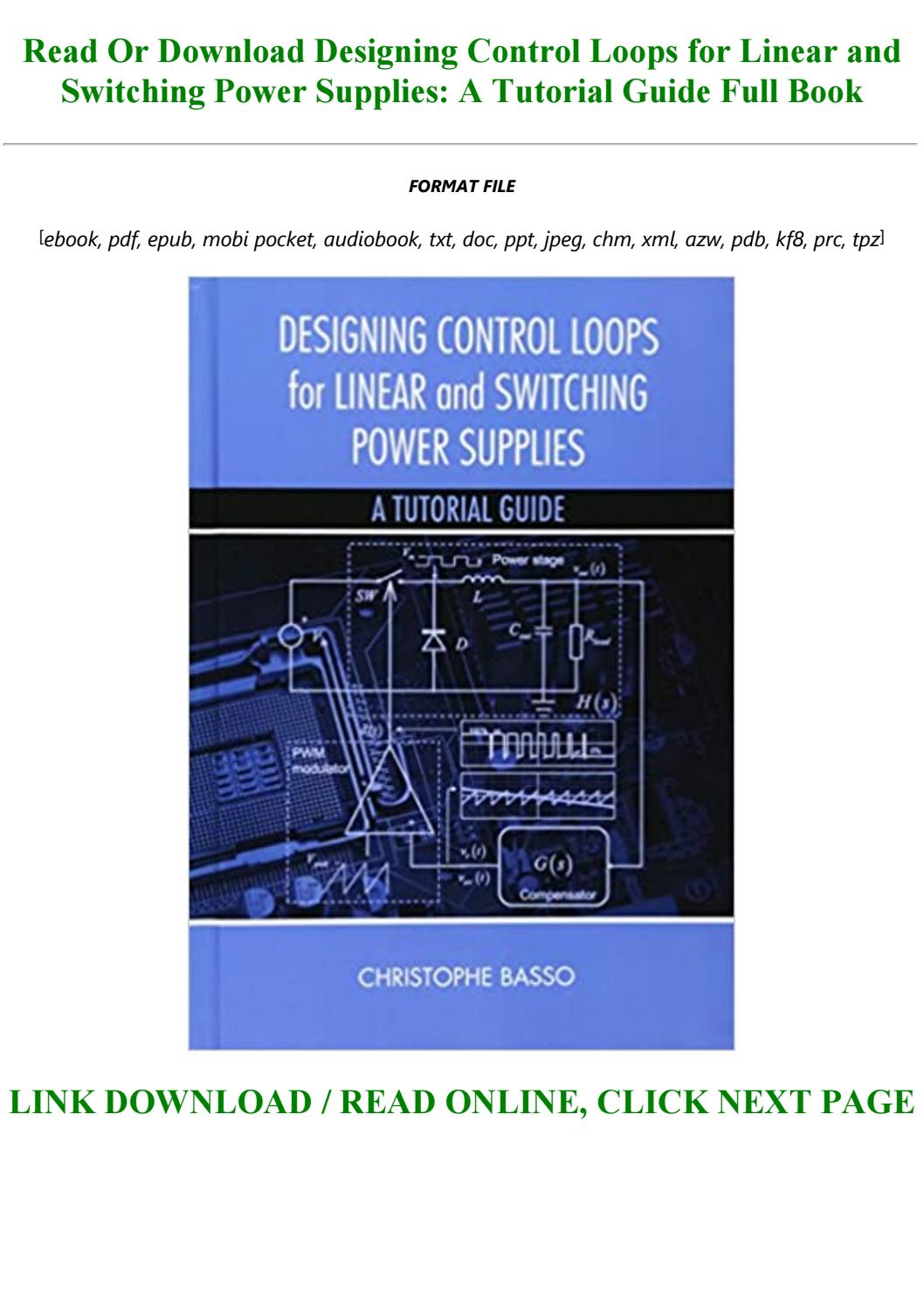 Ebook P D F Designing Control Loops For Linear And Switching Power Supplies A Tutorial Guide Fu By Xzavieroke213 Issuu