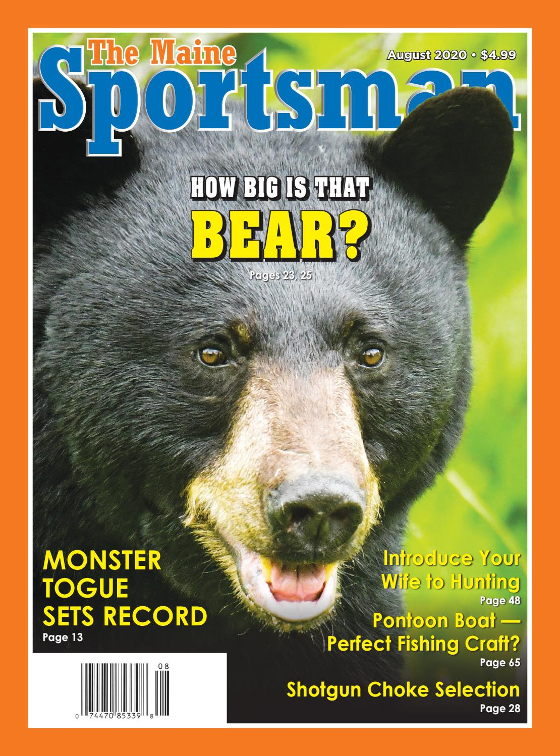 The Maine Sportsman August 2020 Digital Edition By The Maine Sportsman Digital Edition Issuu