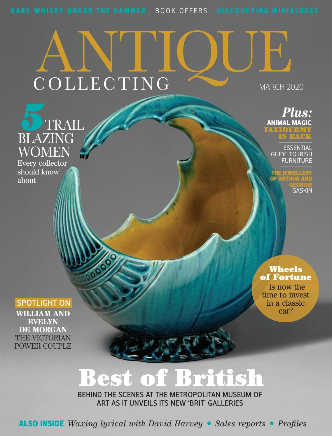 Antique Collecting Magazine March 2020 Issue By Acc Art Books Issuu
