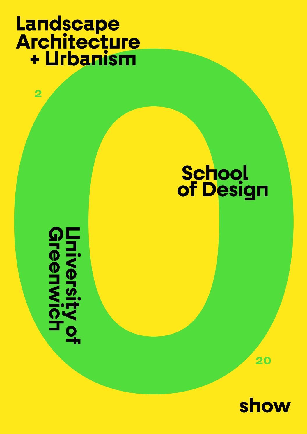 Landscape Architecture + Urbanism: University of Greenwich ...