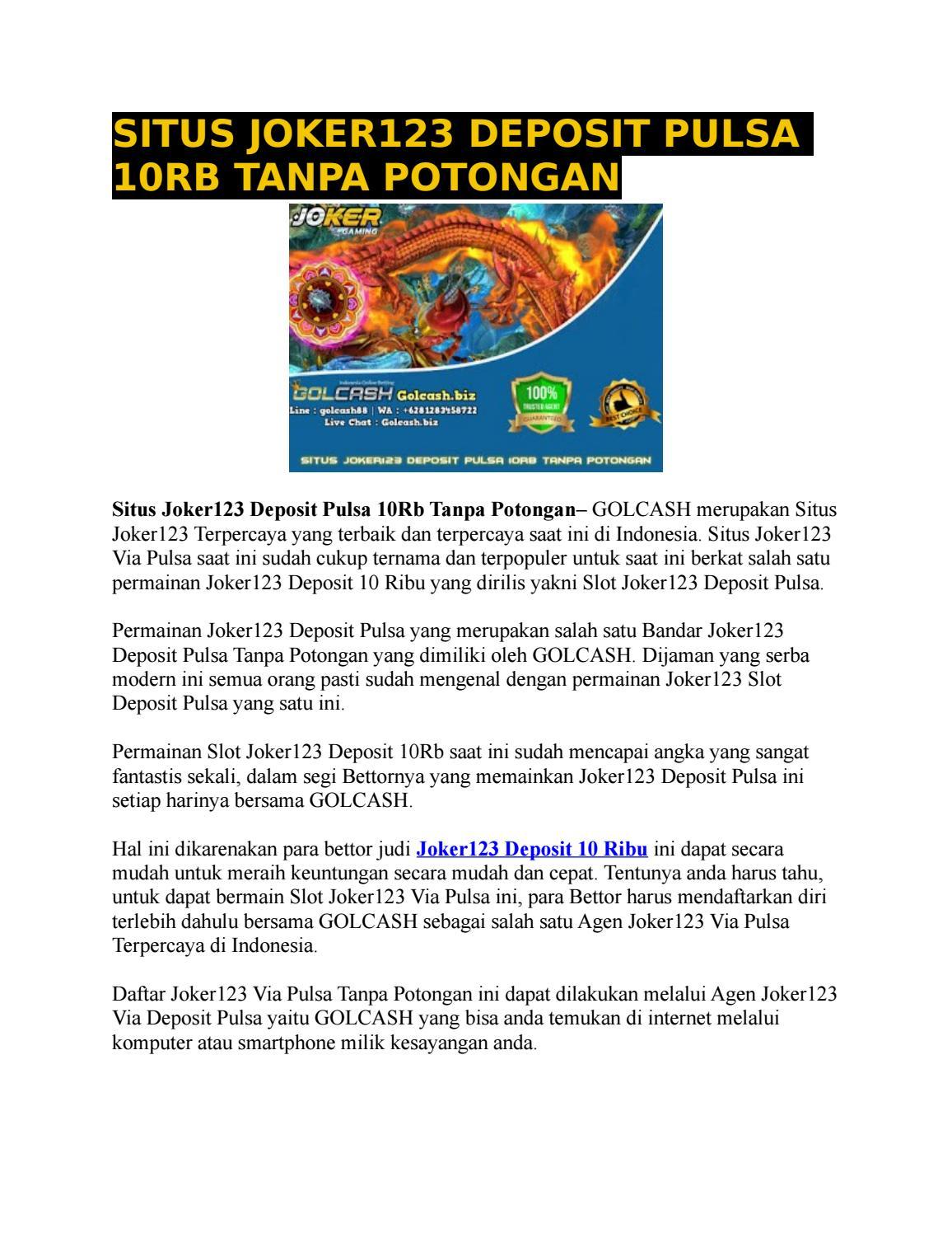 Golcash Situs Joker123 Deposit Pulsa 10rb Tanpa Potongan By Golcash Issuu
