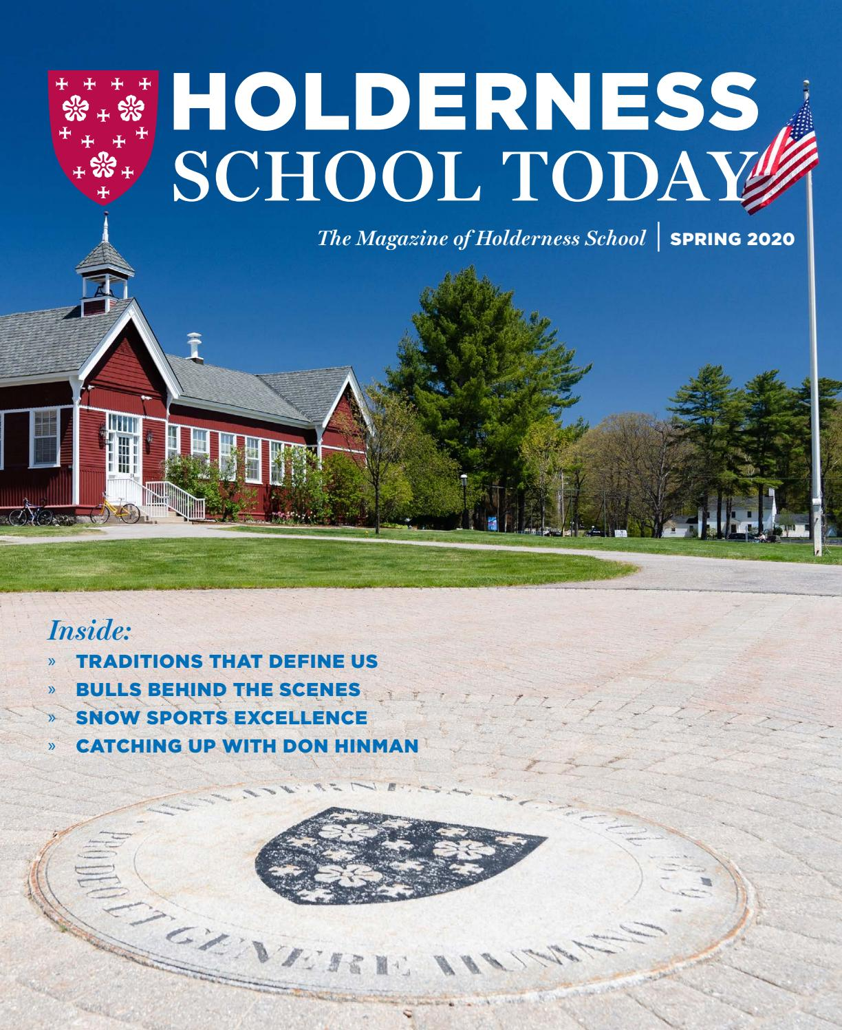 Ham Wentworth Schools Christmas Break 2020 Holderness School Today Spring 2020 by Holderness School   issuu