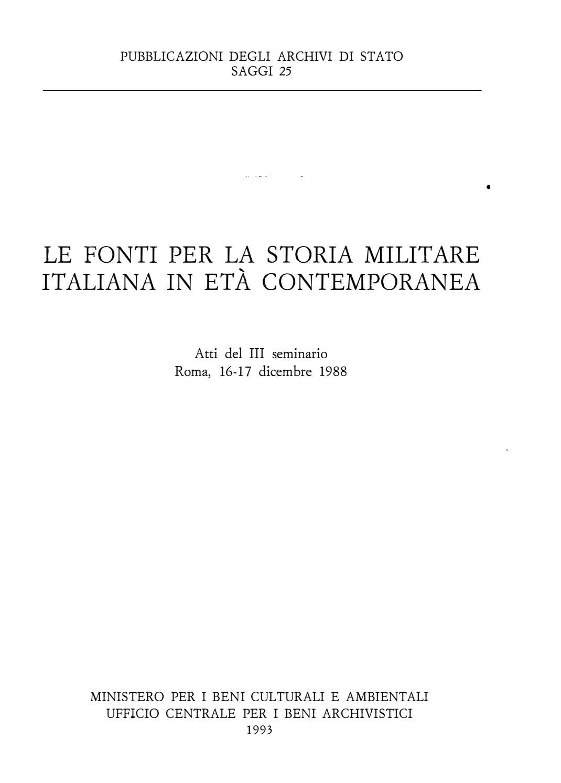 Le Fonti Per La Storia Militare Italiana In Eta Contemporanea By Biblioteca Militare Issuu