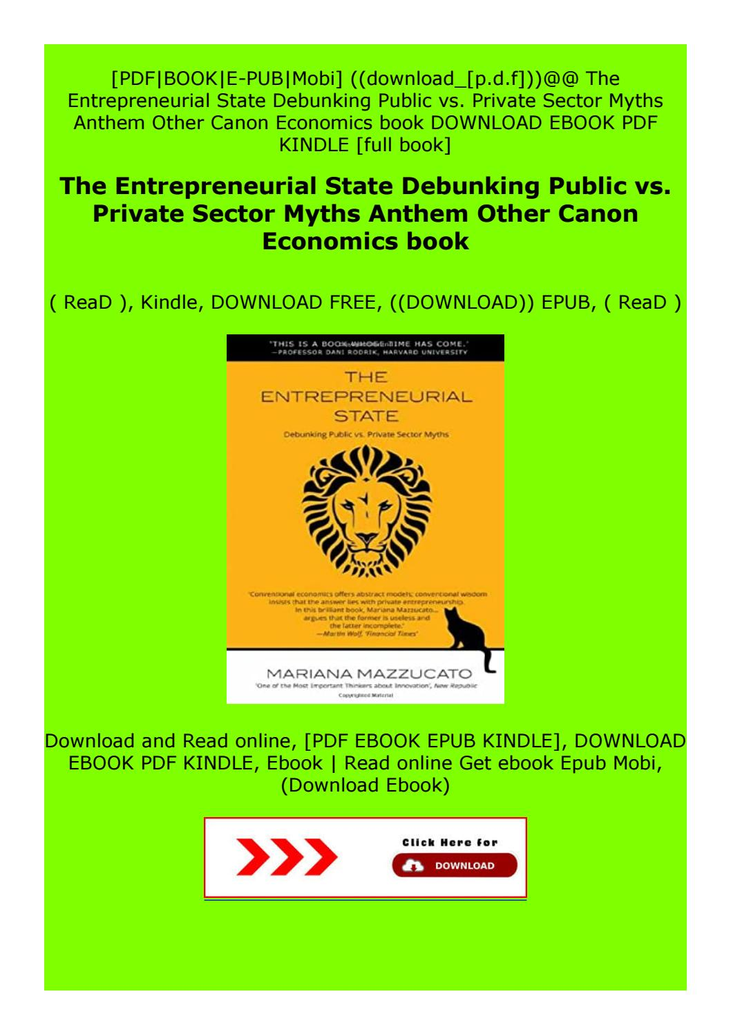 Full Books The Entrepreneurial State Debunking Public Vs