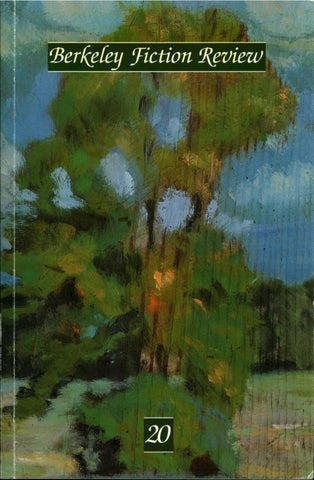 Berkeley Fiction Review Volume 20 By Berkeley Fiction Review Issuu