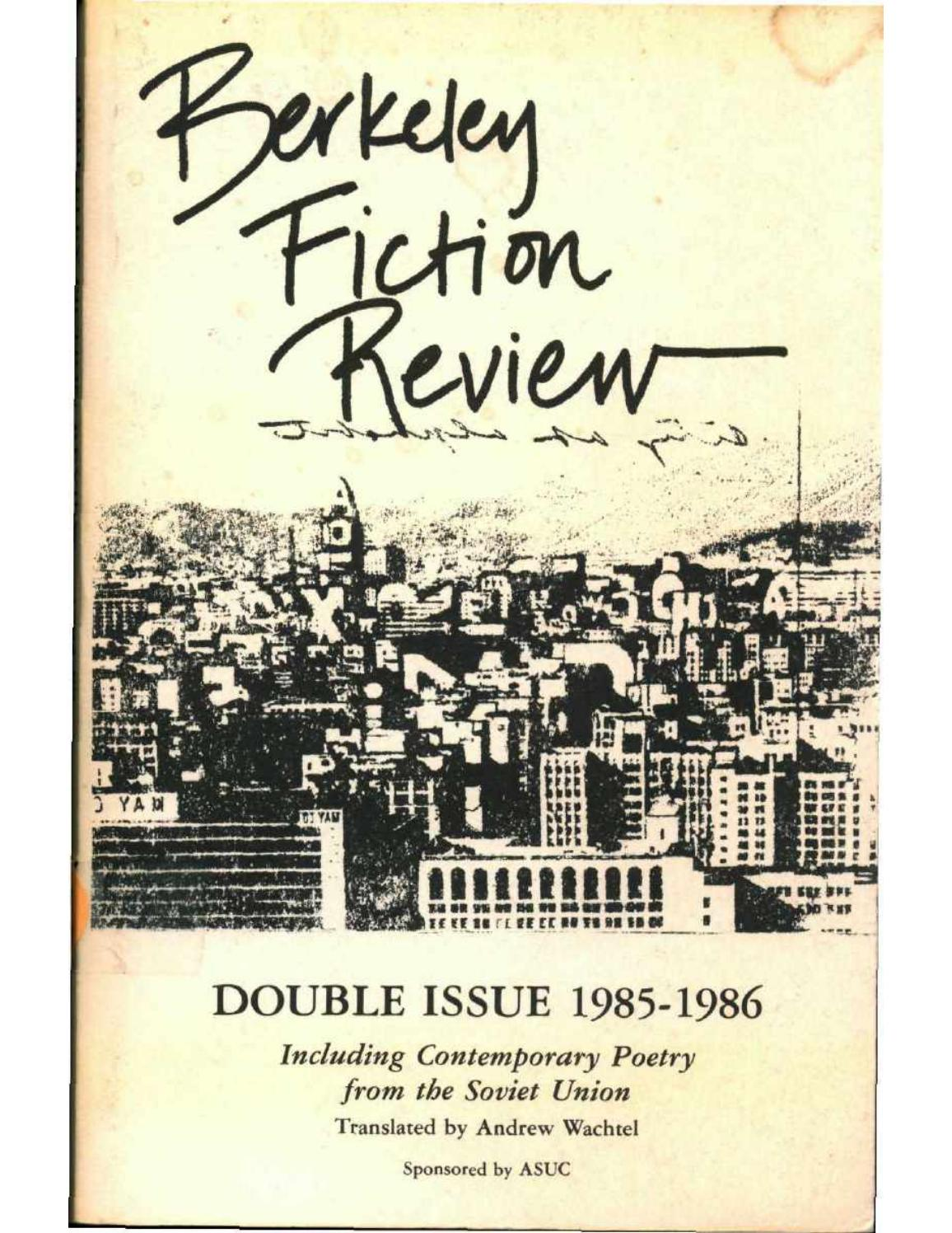 Berkeley Fiction Review Volume 5 6 By Berkeley Fiction Review Issuu